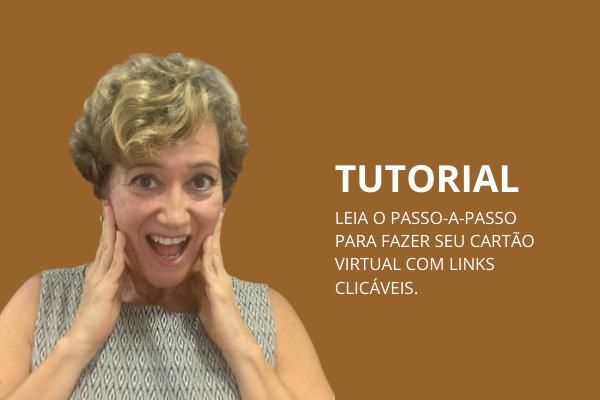 Como fazer seu cartão virtual com links clicáveis, no site Canva.