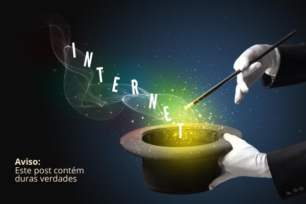 As ilusões da Internet